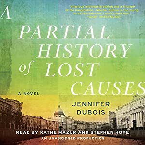 A Partial History of Lost Causes Hörbuch