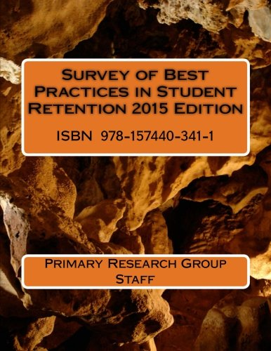 Survey of Best Practices in Student Retention 2015 Edition