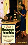 From Hardtack to Home Fries, Barbara Haber, 0142002976