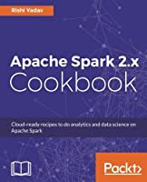 Apache Spark 2.x Cookbook Front Cover