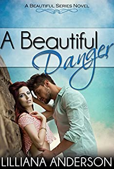 A Beautiful Danger by [Anderson, Lilliana]