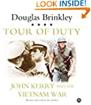 Tour of Duty CD: John Kerry and the V...