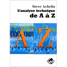 L'analyse Technique de A-z 2e Ed.