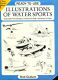 Ready-to-Use Illustrations of Water Sports, Bob Giuliani, 0486270335