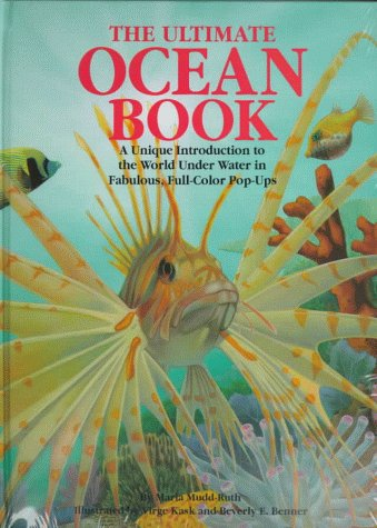 The Ultimate Ocean Book: A Unique Introduction to the World Under Water in Fabulous, Full-Color Pop-Ups (Pop-up Novelty)