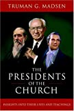 Presidents of the Church, Truman G. Madsen, 1590383214