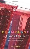 Champagne Cocktails, A. J. Rathbun, 1558324267