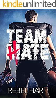 Team Hate: A Standalone Enemies To Lovers Sports Romance