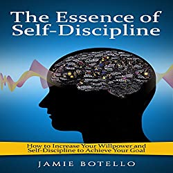 The Essence of Self-Discipline