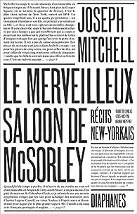 Le merveilleux saloon de McSorley, récits new-yorkais par Joseph Mitchell