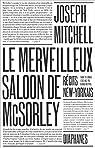 Le merveilleux saloon de McSorley, récits new-yorkais par Mitchell