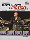 Steve Smith - Pathways of Motion: Hand Technique for the Drumset Using Four Versions of Matched Grip