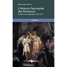 L'Histoire fascinante des Romanov