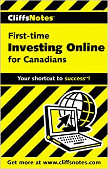 Book CliffsNotes First-time Investing Online for Canadians