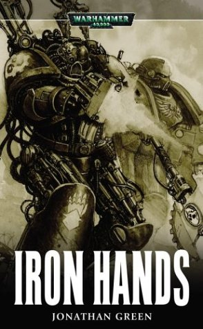 Iron Hands (Warhammer 40,000 Novels)