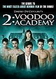 2: Voodoo Academy