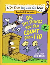 Oh, The Things You Can Count from 1 - 10 (A Dr. Seuss Beginner Fun Book, Preschool - Kindergarten)