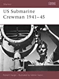 US Submarine Crewman 1941-45, Robert Hargis, 1841765880
