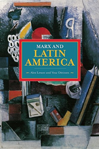 Marx and Latin America (Historical Materialism)