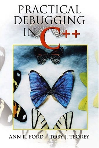 Practical Debugging in C++ by Prentice Hall