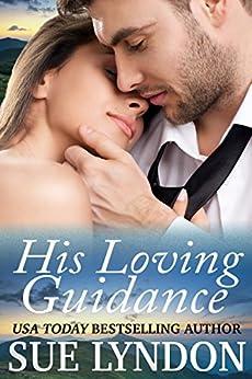 His Loving Guidance by [Lyndon, Sue]