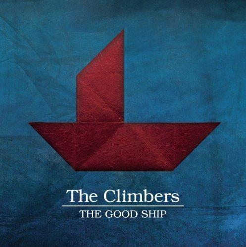 Climber Ship - The Good Ship by Climbers (2013-08-03)
