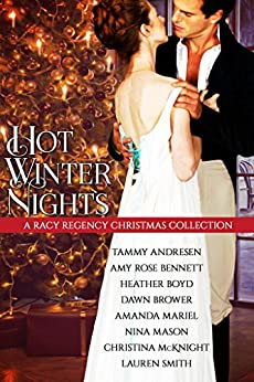 Hot Winter Nights by [Andresen, Tammy, Bennett, Amy Rose, Boyd, Heather, Brower, Dawn, Mariel, Amanda, Mason, Nina, McKnight, Christina, Smith, Lauren]