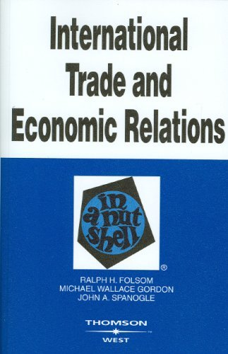 International Trade and Economic Relations in a Nutshell (In a Nutshell (West Publishing)) by Ralph H. Folsom - Mall Folsom