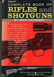 Complete Book of Rifles and Shotguns, Jack O'Connor, 0060713518