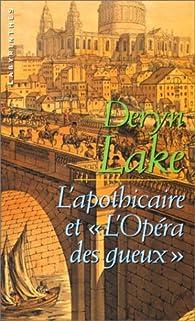 L'apothicaire et l'opéra des gueux par Deryn Lake