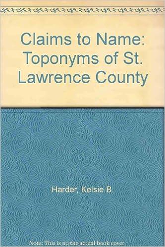 Englanninkieliset ilmaiset e-kirjat ladataan Claims to Name: Toponyms of St. Lawrence County DJVU