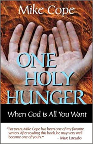 Book One Holy Hunger: When God Is All You Want