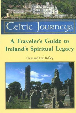 Celtic Journey: A Traveler's Guide to Ireland's Spiritual Legacy pdf epub