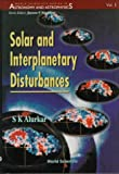 img - for Solar and Interplanetary Disturbances (Series on Advances in Mathematics for Applied Sciences) book / textbook / text book
