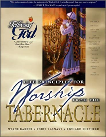 Life Principles for Worship from the Tabernacle (Following God Discipleship) by Wayne Barber (2002-06-03)