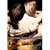 Intenses Retrouvailles (French Edition)