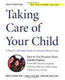 Taking Care of Your Child, Robert Pantell and James Fries, 0738206016