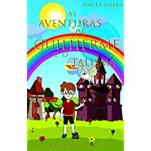 As Aventuras de Guilherme e o Talismã na Terra do Arco-Íris