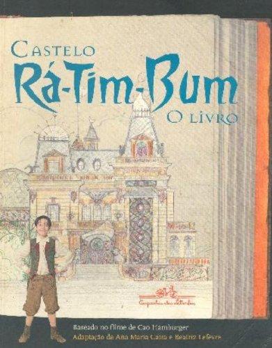 Castelo Rá-Tim-Bum, o livro (Portuguese Edition) - Cao Hamburger