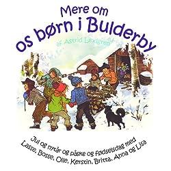 Mere om os Børn i Bulderby [More About Us Children Bulderby]