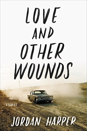 Image of Love and Other Wounds: Stories