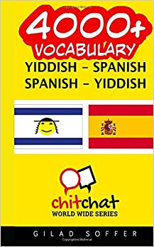 4000+ Yiddish - Spanish Spanish - Yiddish Vocabulary