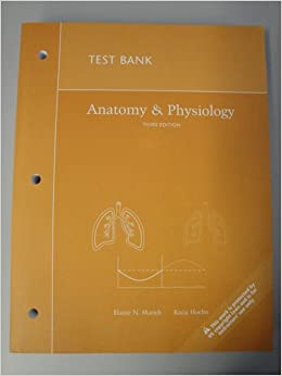 test bank for anatomy and physiology 3rd edition amazon. Black Bedroom Furniture Sets. Home Design Ideas