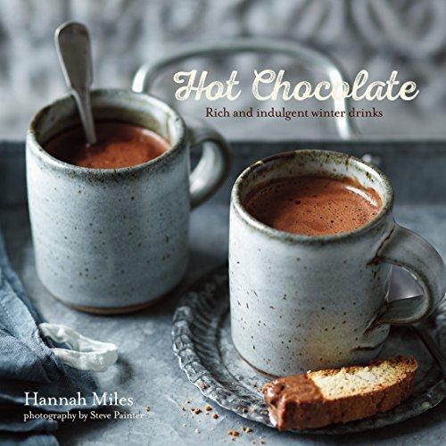 Hot Chocolate: Rich and indulgent winter (Winter Drinks)