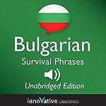 Learn Bulgarian - Bulgarian Survival Phrases, Lessons 1-50: Absolute Beginner Bulgarian #2 |  Innovative Language Learning, LLC