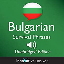 Learn Bulgarian - Bulgarian Survival Phrases, Lessons 1-50
