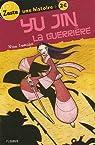 Yu Jin la Guerrière par Lescalet