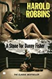 A Stone for Danny Fisher, Harold Robbins, 1416542841