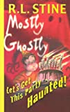Let's Get This Party Haunted!, R. L. Stine, 0385909314