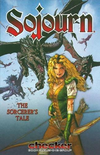 Sojourn Volume 5: A Sorcerer's Tale (Sojourn)